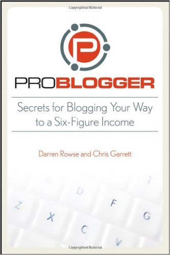 Problogger's 31 Days to Build a Better Blog