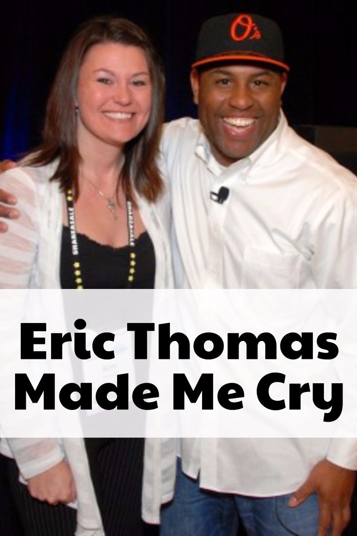 Eric Thomas Made Me Cry
