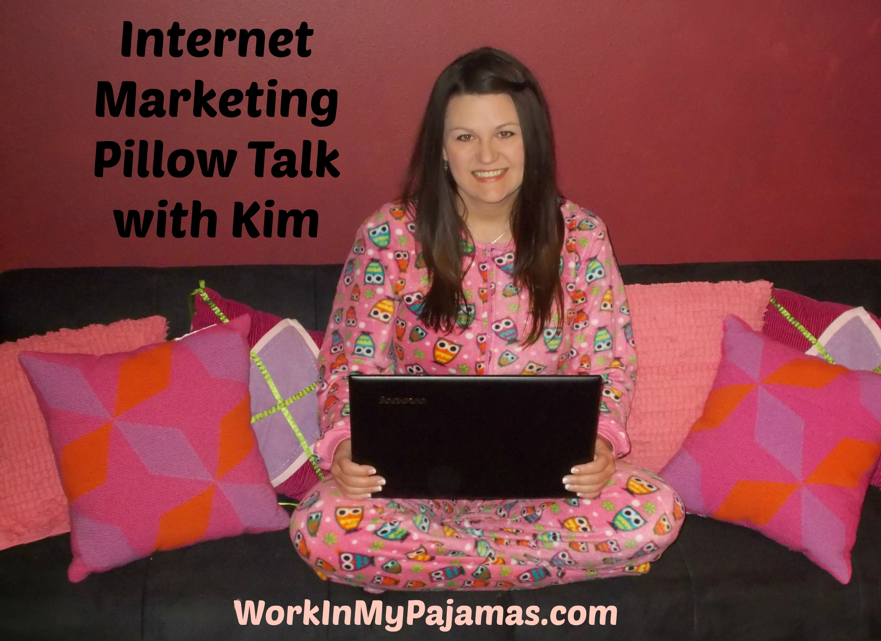 Internet Marketing Pillow Talk: Take 2