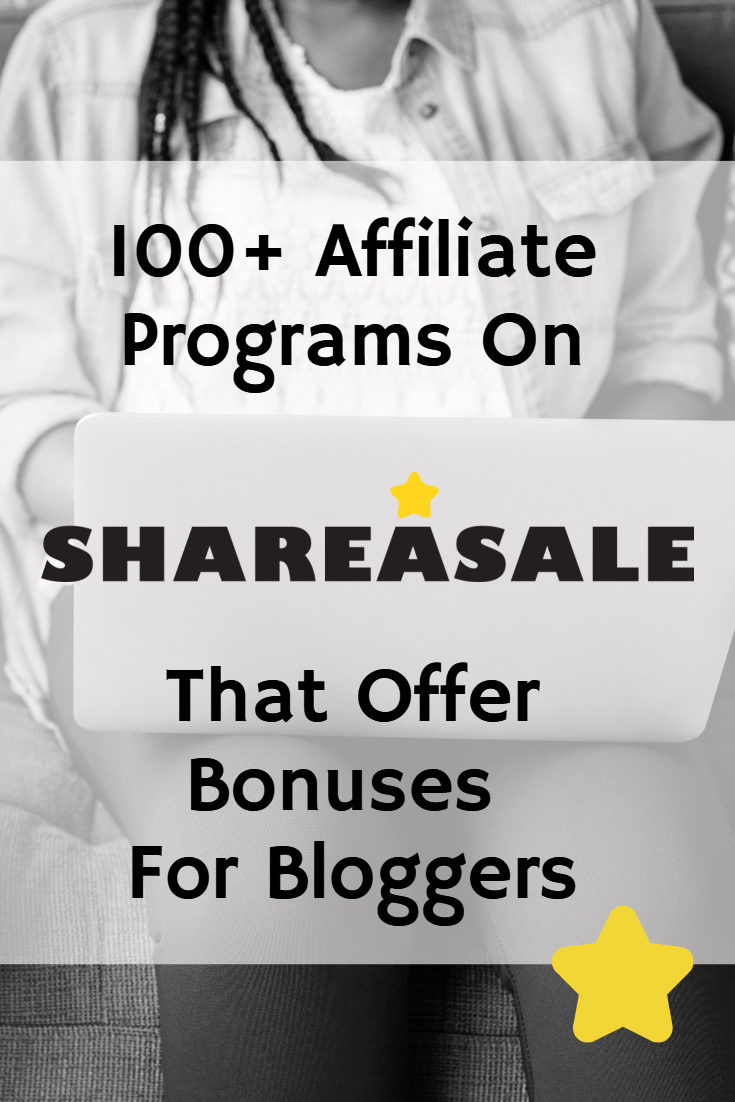 100+ ShareASale Programs Offering Bonuses For Bloggers