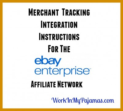 Ebay Enterprise Affiliate Network Integration Instructions For Various Shopping Carts