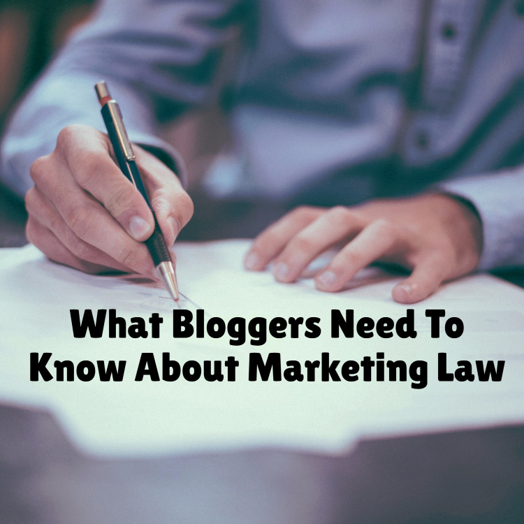 What Bloggers Need To Know About Marketing Law