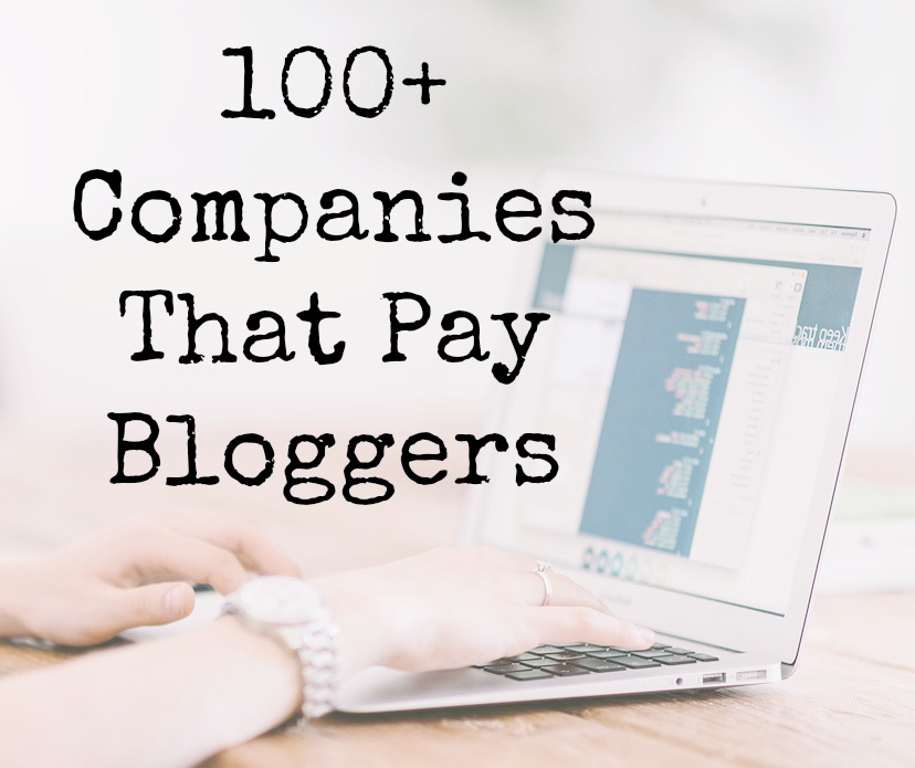 100+ Companies That Pay Bloggers