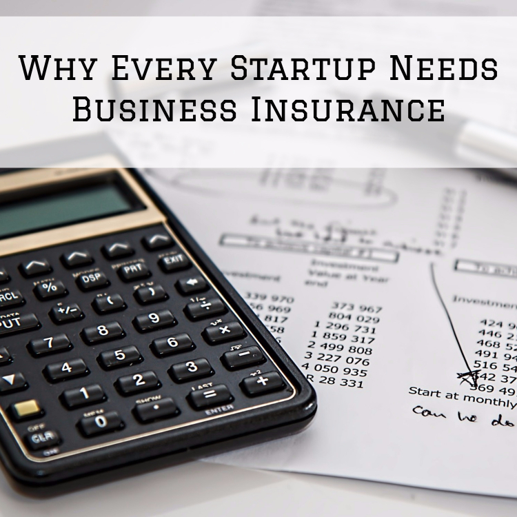 Why Every Startup Needs Business Insurance