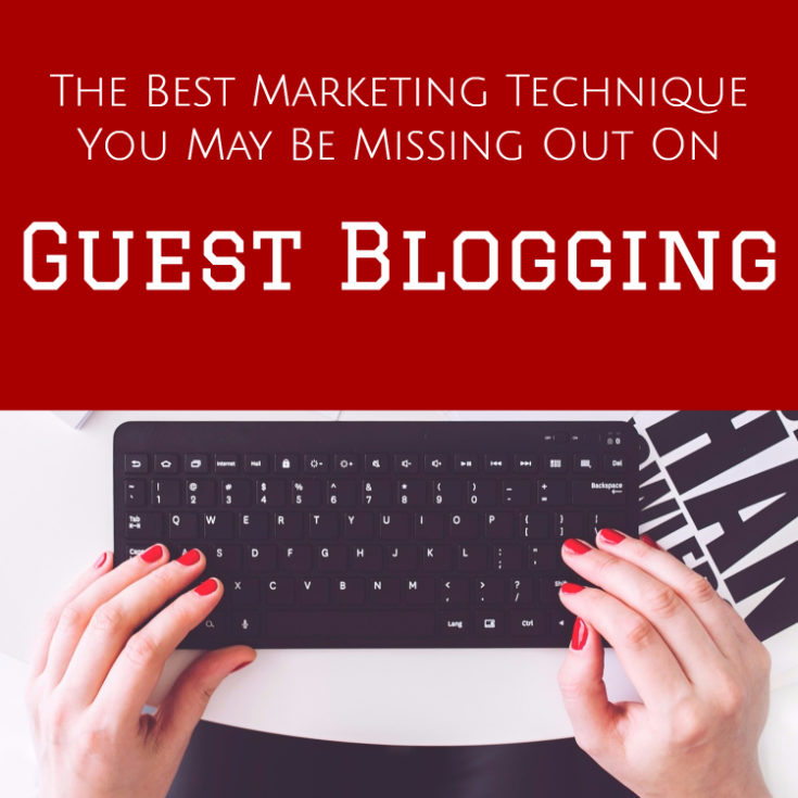 The Best Marketing Technique You're Not Using: Guest Blogging
