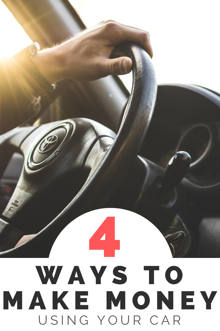 4 Ways To Make Money Using Your Car