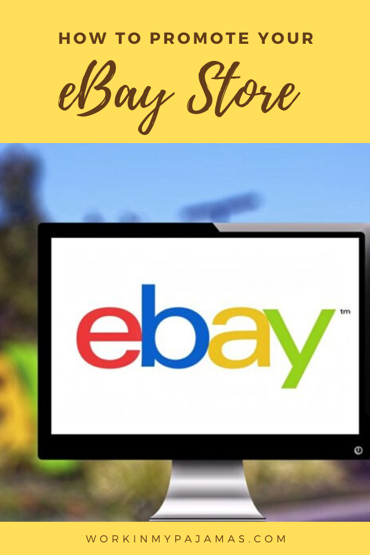 Ways To Promote Your eBay Store