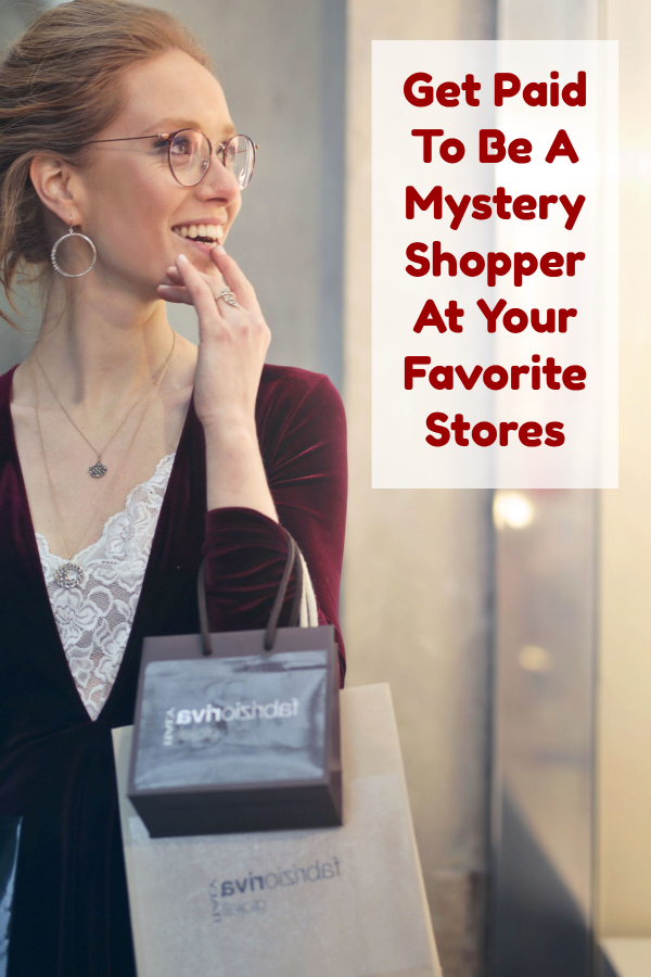 Get Paid To Be A Mystery Shopper At Your Favorite Stores