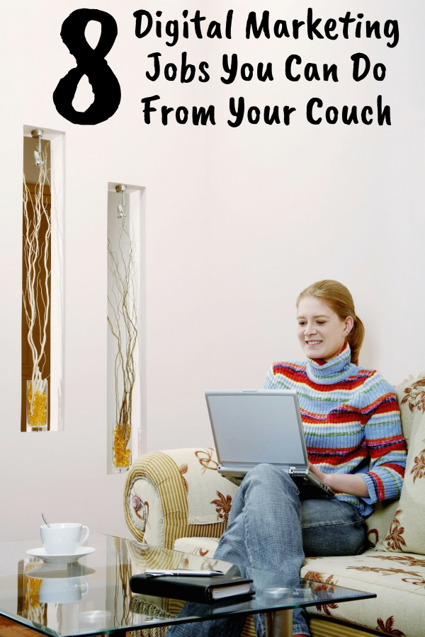 Digital Marketing Jobs You Can Do From Your Couch