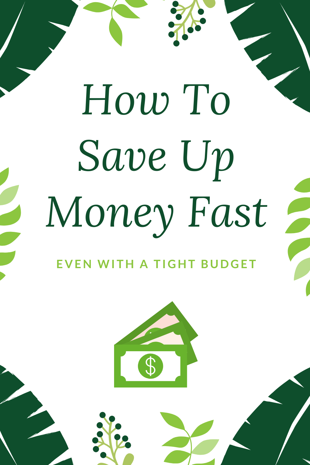 How To Save Up Money Fast